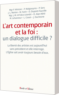 L'art contemporain et la foi: un dialogue difficile?