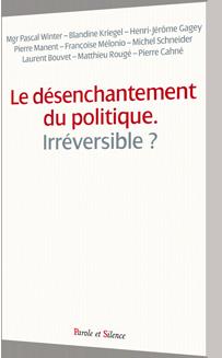 Le d�senchantement du politique est-il irr�versible ?