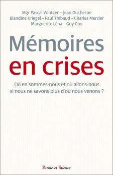 Mémoires en crises