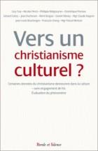 Vers un christianisme culturel ?