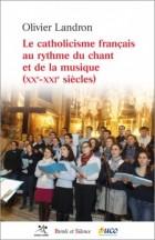 Le catholicisme français au rythme du chant et de la musique