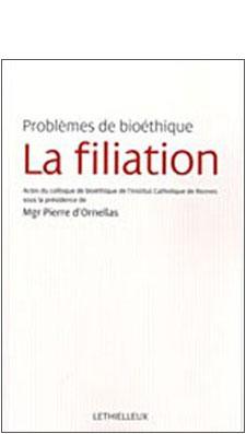 Problèmes de bioéthique : la filiation