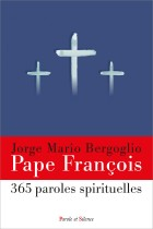 365 paroles spirituelles du pape François