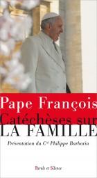 Catéchèses sur la famille