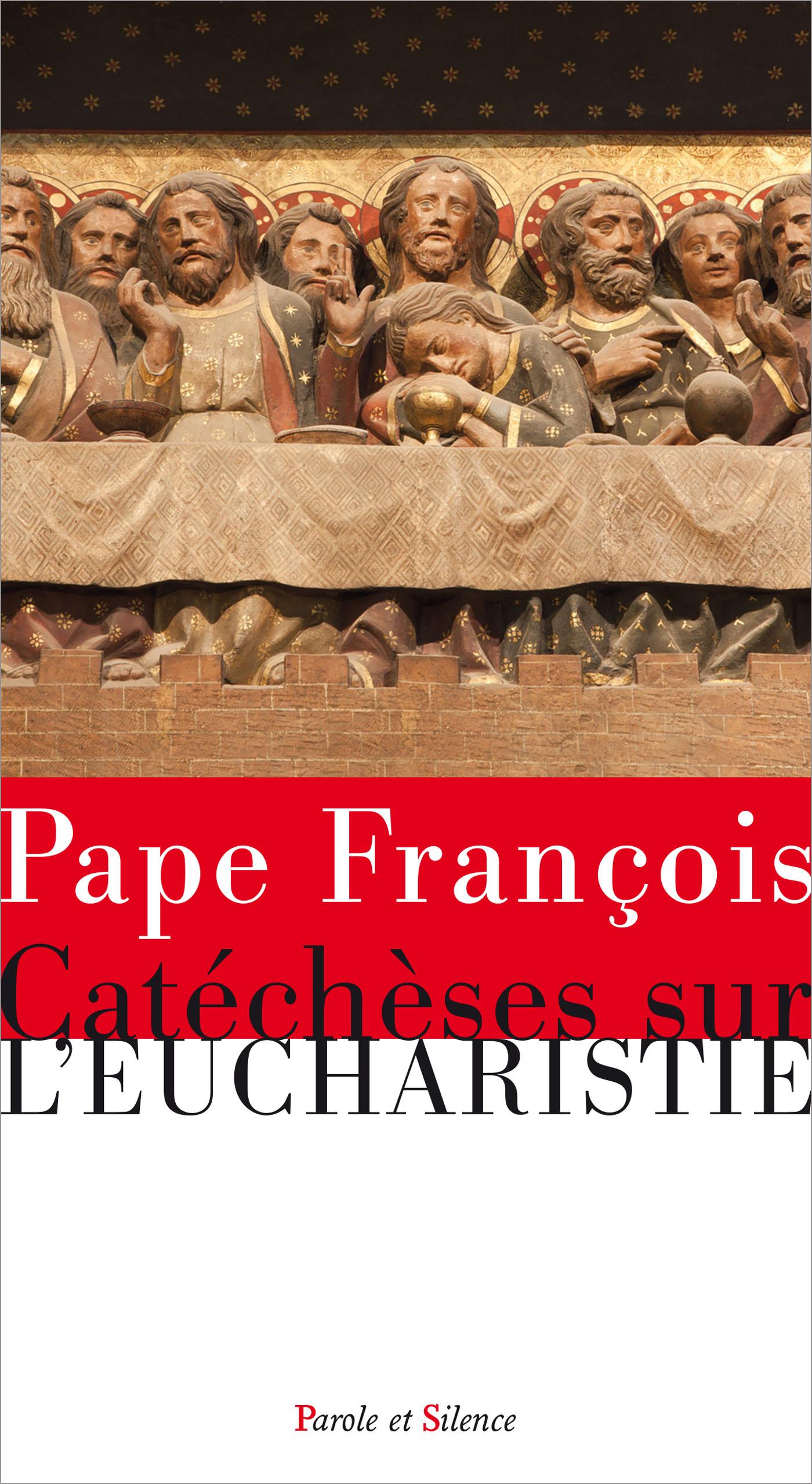 Catéchèses sur l'Eucharistie