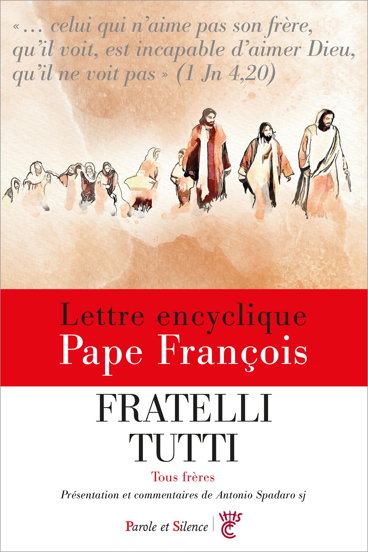 Fratelli tutti - Tous frères - Encyclique