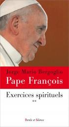 Exercices spirituels tome 2
