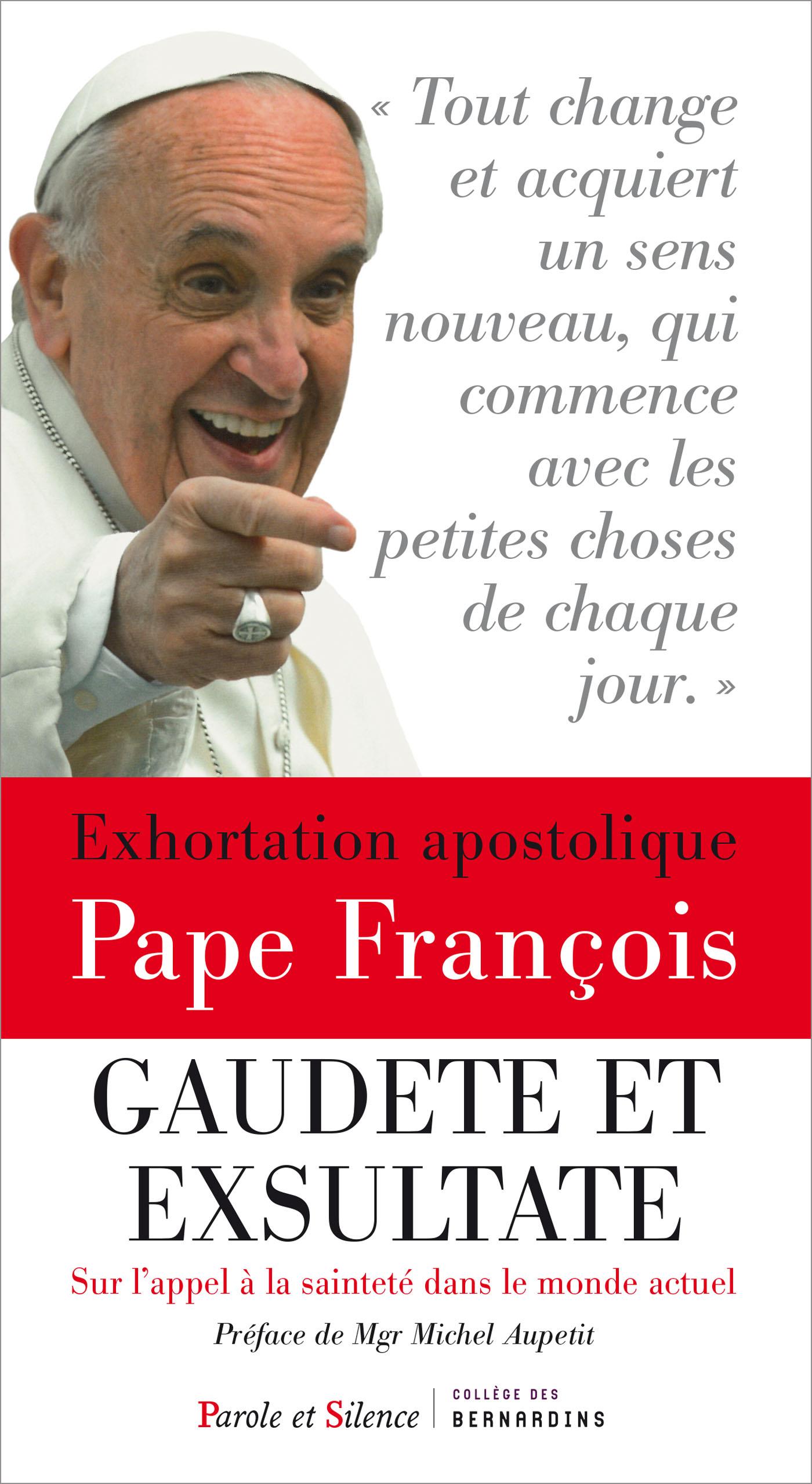 Exhortation apostolique sur la sainteté - Gaudete et exsultate