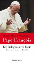 Les dialogues avec Jésus
