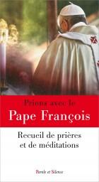 Prions avec le pape François