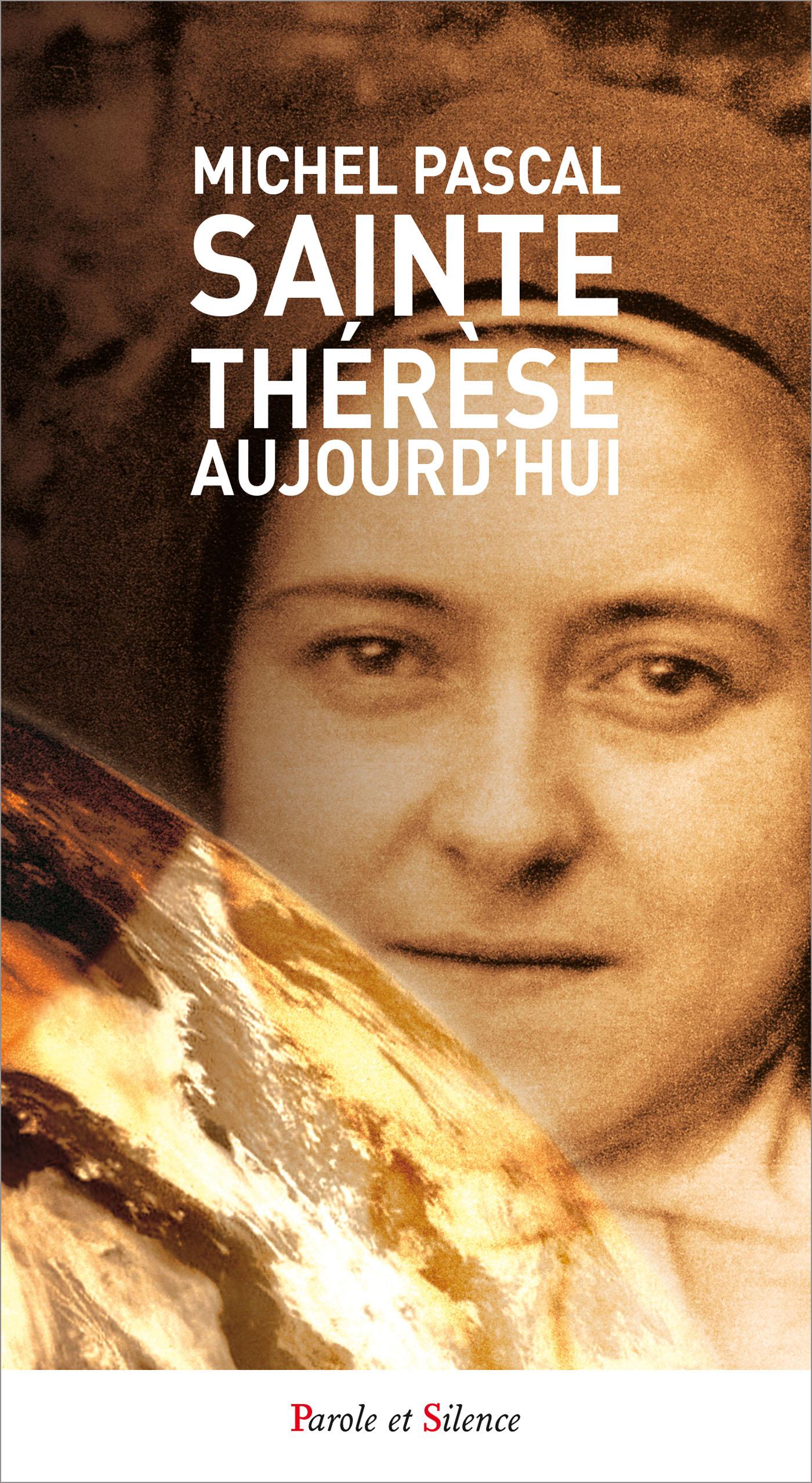 Sainte Thérèse aujourd'hui