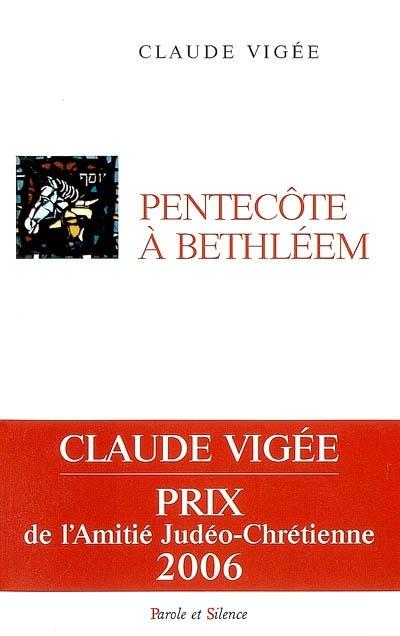 Pentecôte à Bethléem : choix d'essais 1960-1987