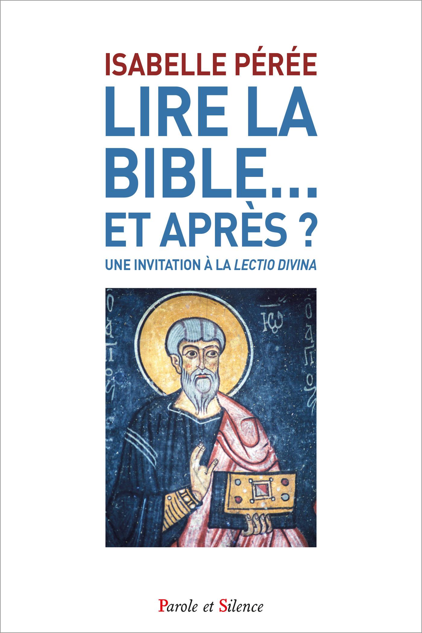 Lire la Bible… et après ?