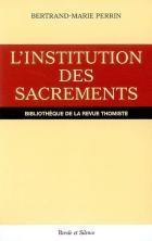 L'institution des sacrements dans Le commentaire des sentences de saint Thomas