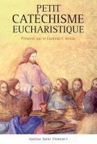Petit catéchisme eucharistique