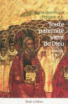 Toute paternité vient de Dieu