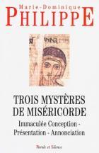 Trois mystères de miséricorde