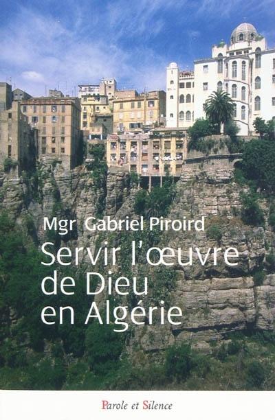 Servir l'œuvre de Dieu en Algérie