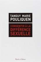 Consentir à la différence sexuelle