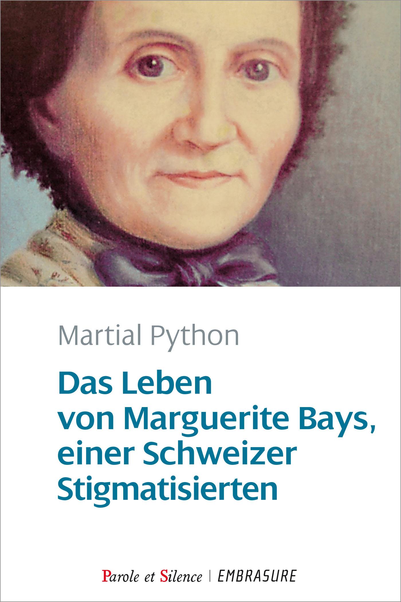 Das Leben von Marguerite Bays, einer Schweizer Stigmatisierten