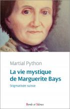 La vie mystique de Marguerite Bays