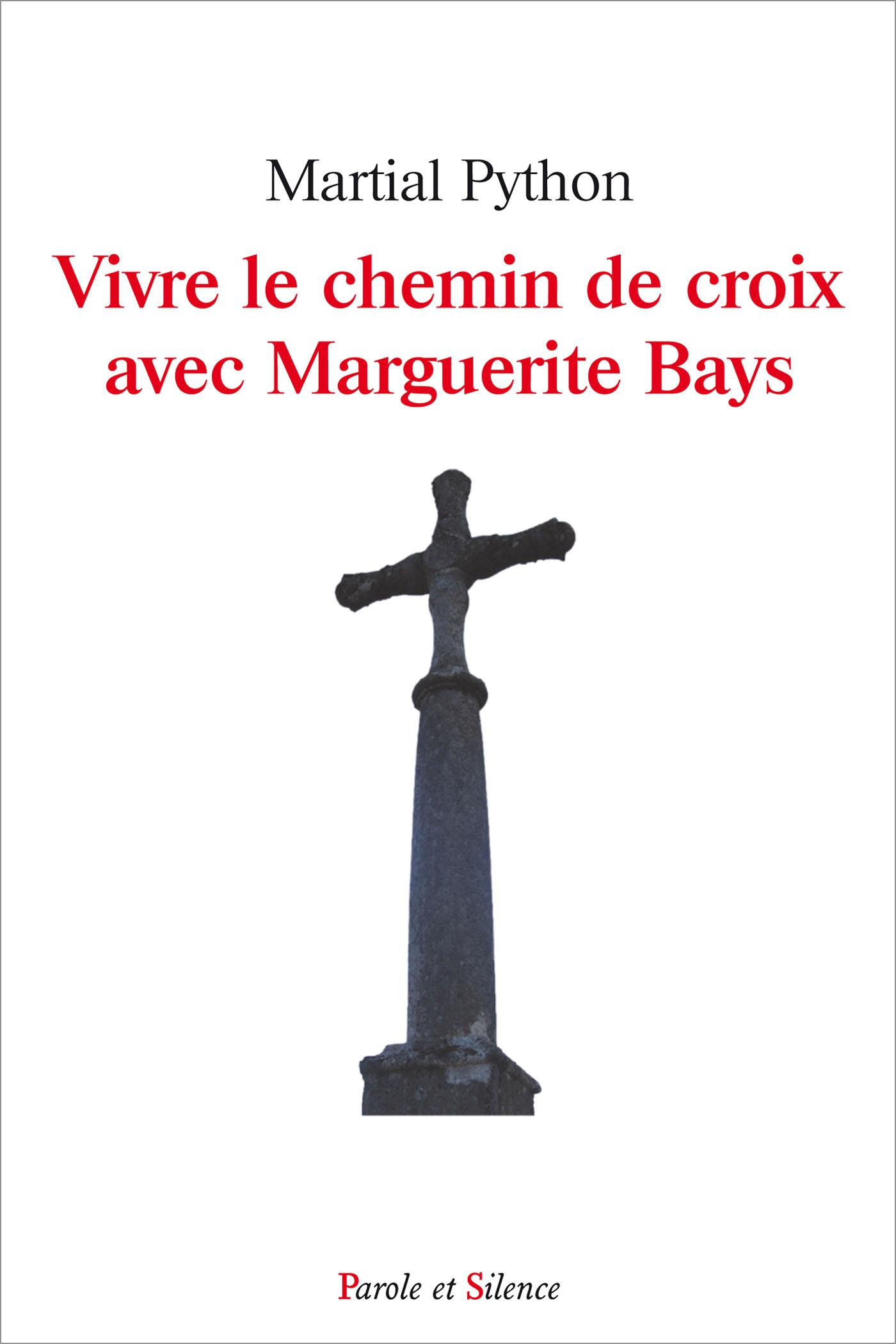 Vivre le chemin de croix avec Marguerite Bays