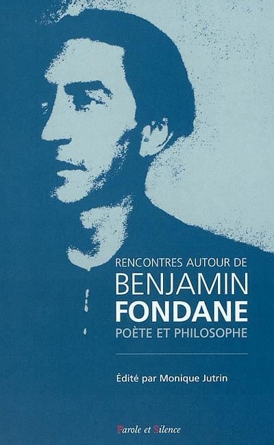 Rencontres autour de Benjamin Fondane, poète et philosophe : actes du colloque de Royaumont 24, 25 et 26 avril 1998