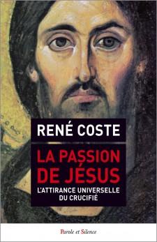 La Passion de Jésus