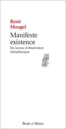 Manifeste existence