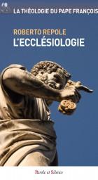 La théologie du pape François Tome 1