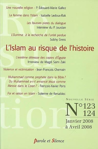 Résurrection, n° 123-124. L'islam au risque de l'histoire