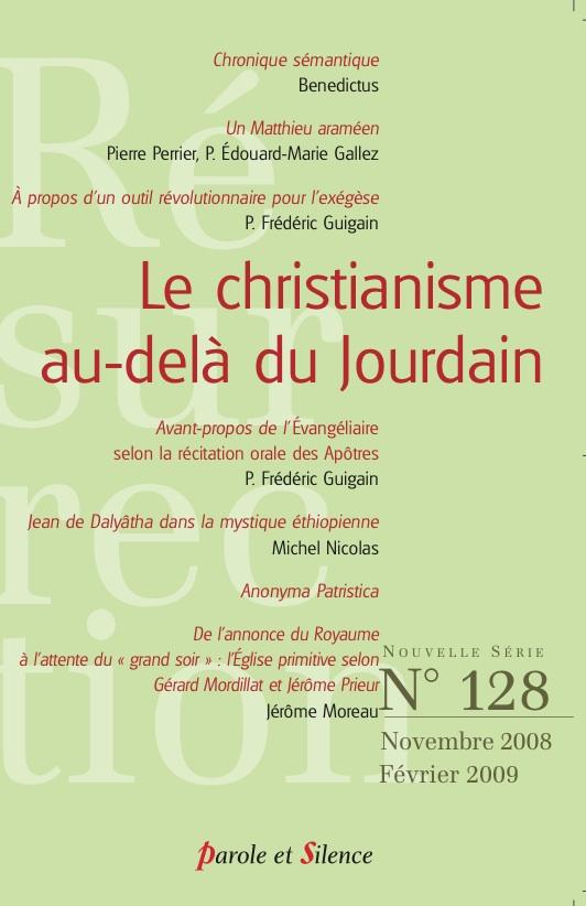 Résurrection, n° 128. Le christianisme au-delà du Jourdain