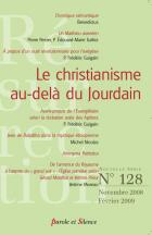 R�surrection, n� 128. Le christianisme au-del� du Jourdain