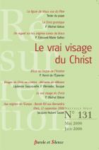 Résurrection, n° 131. Le vrai visage du Christ