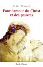 Pour l'amour du Christ et des pauvres