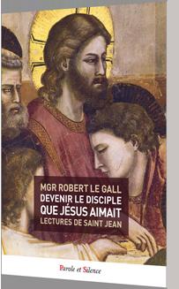 Devenir le disciple que J�sus aimait