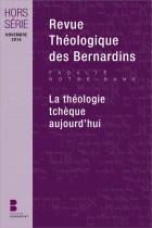 Revue Théologique des Bernardins - Hors-série - La théologie tchèque