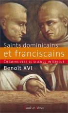 Chemins vers le silence intérieur avec les saints dominicains et franciscains