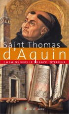 Chemins vers le silence intérieur avec saint Thomas d'Aquin