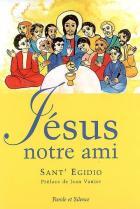 Jésus notre ami : un parcours évangélique avec les personnes ayant un handicap mental