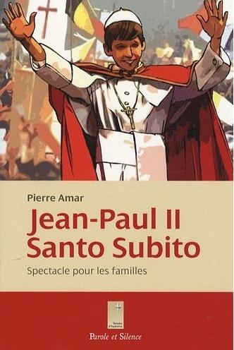 Jean-Paul II : santo subito !