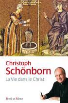 La vie dans le Christ
