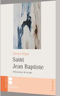 Saint Jean-Baptiste, précurseur de la joie