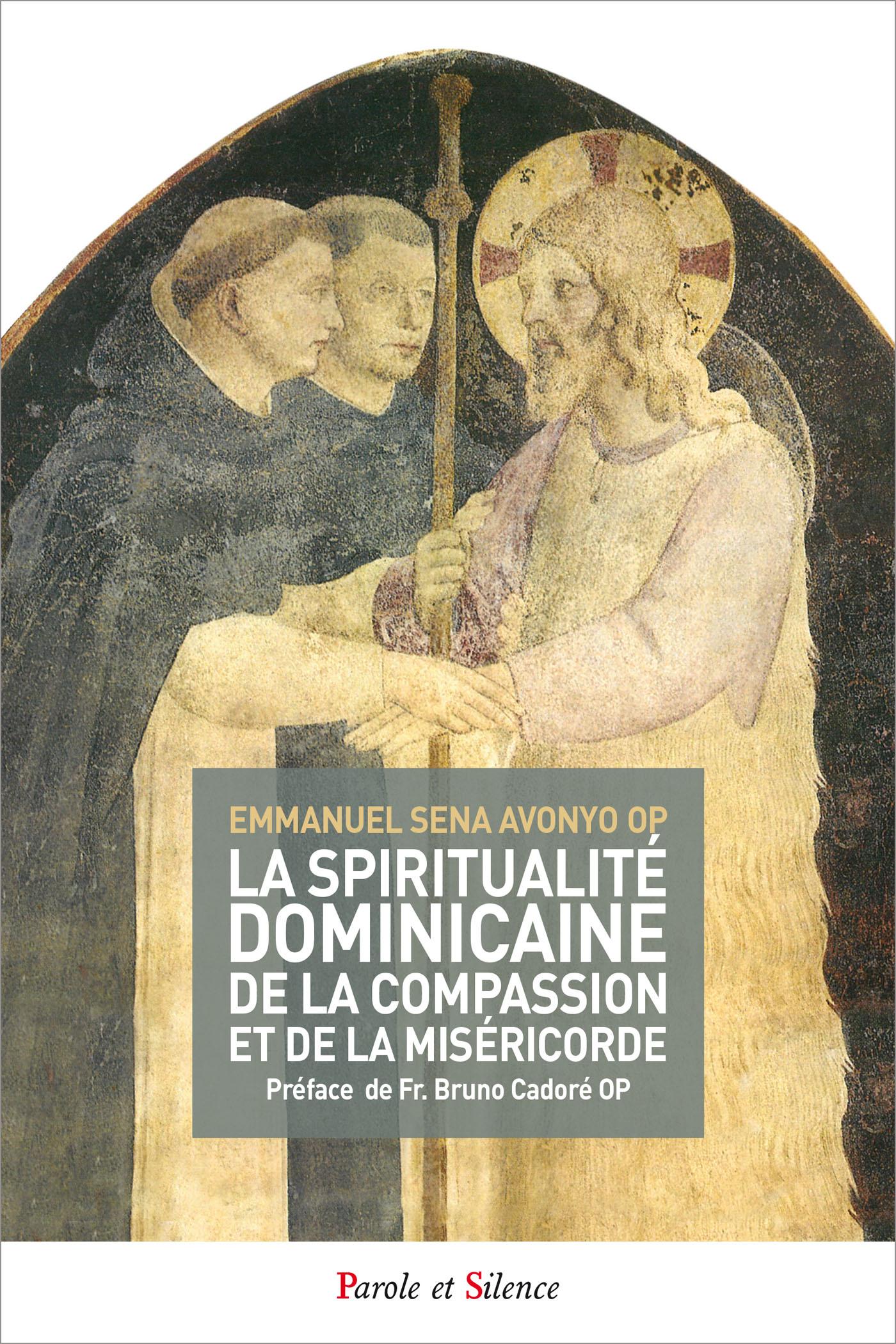 La spiritualité dominicaine de la compassion et de la miséricorde