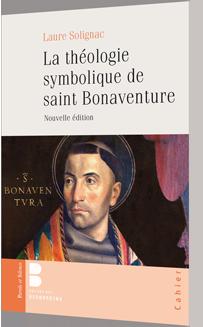 La théologie symbolique de saint Bonaventure 2021