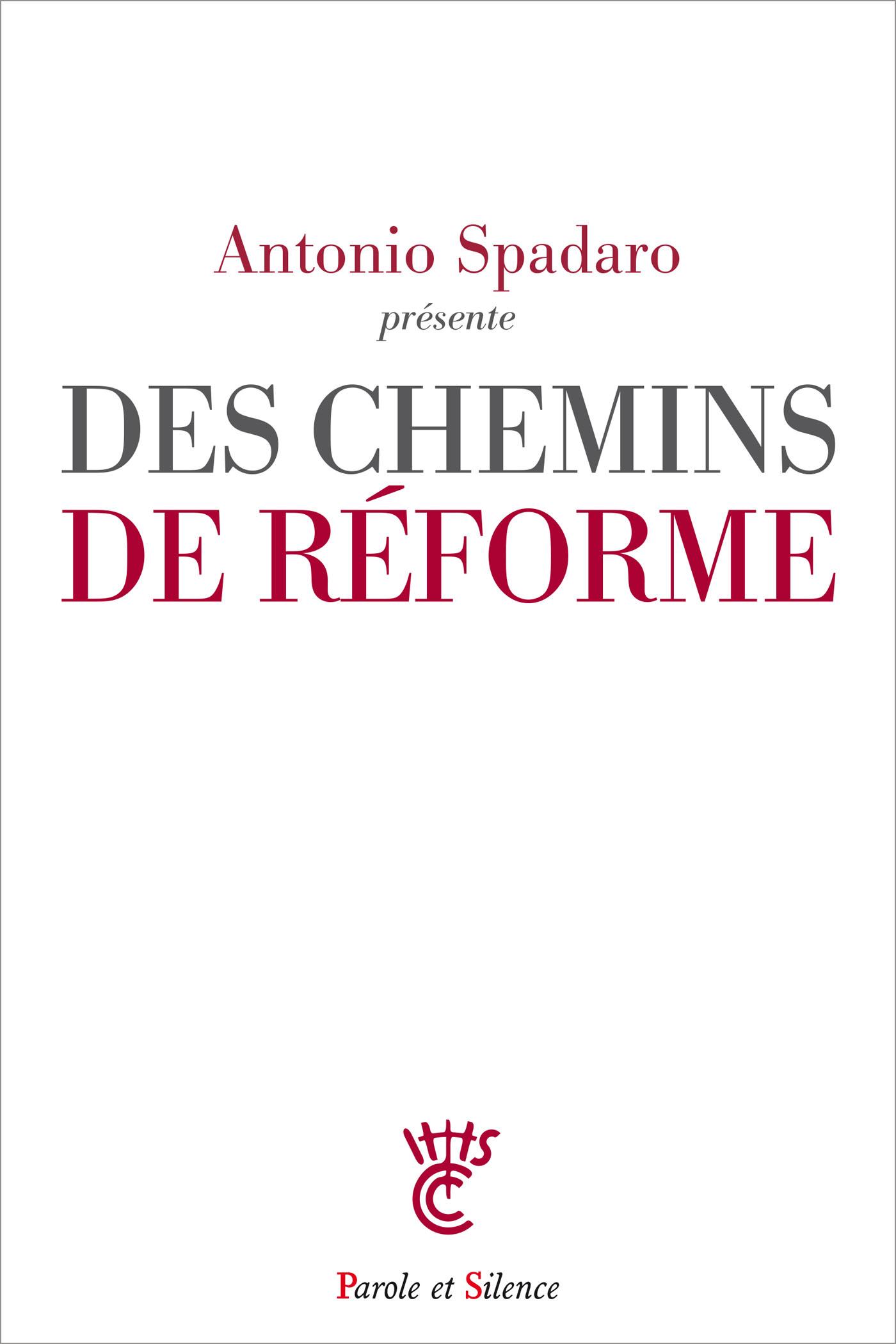 Des chemins de réforme