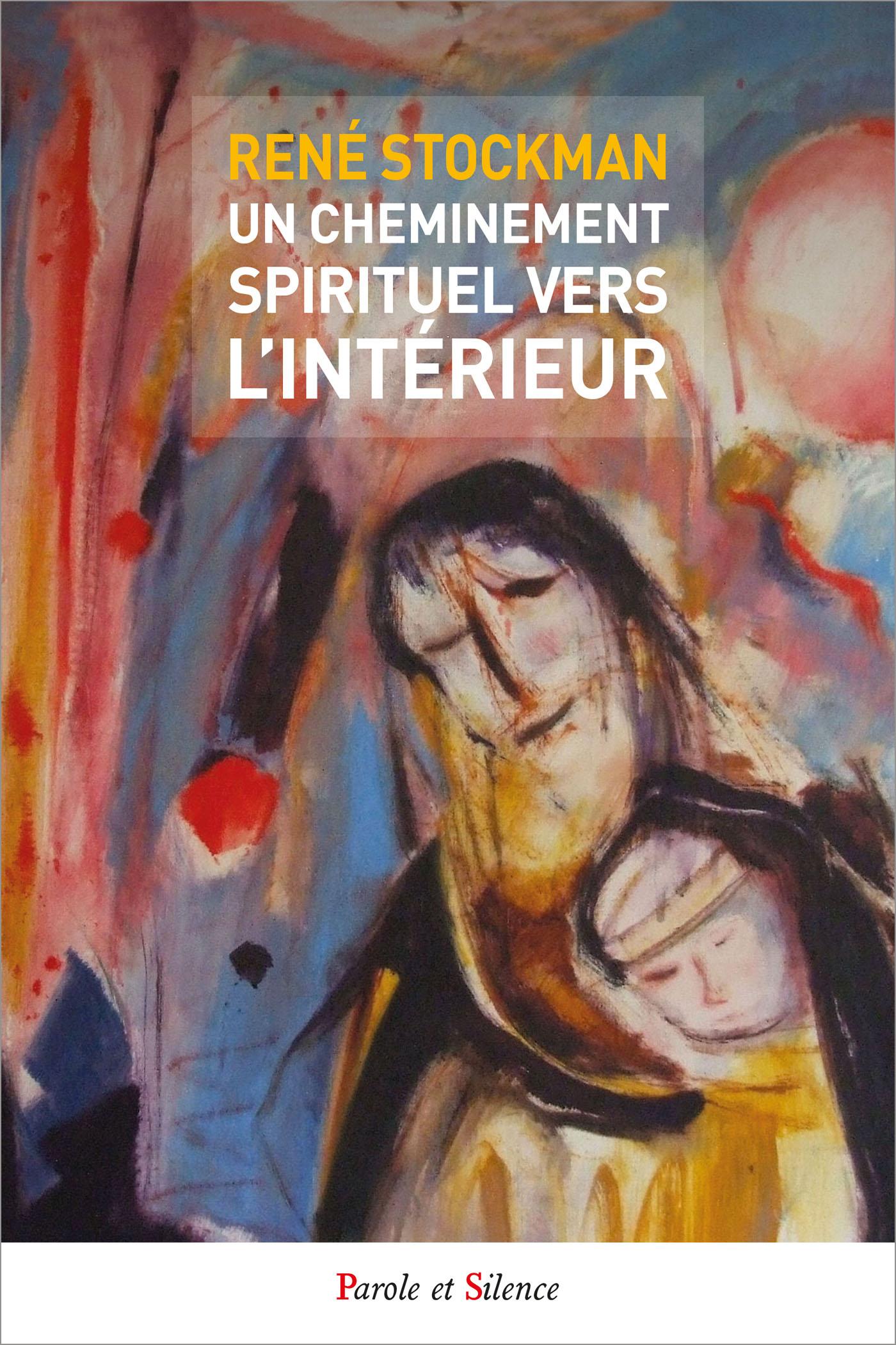 Un cheminement spirituel vers l'intérieur