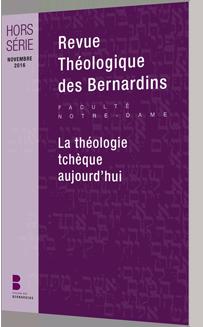 Revue Théologique des Bernardins - - Hors-série La théologie tchèque