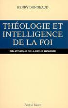 Théologie et intelligence de la foi : au XIIIe siècle
