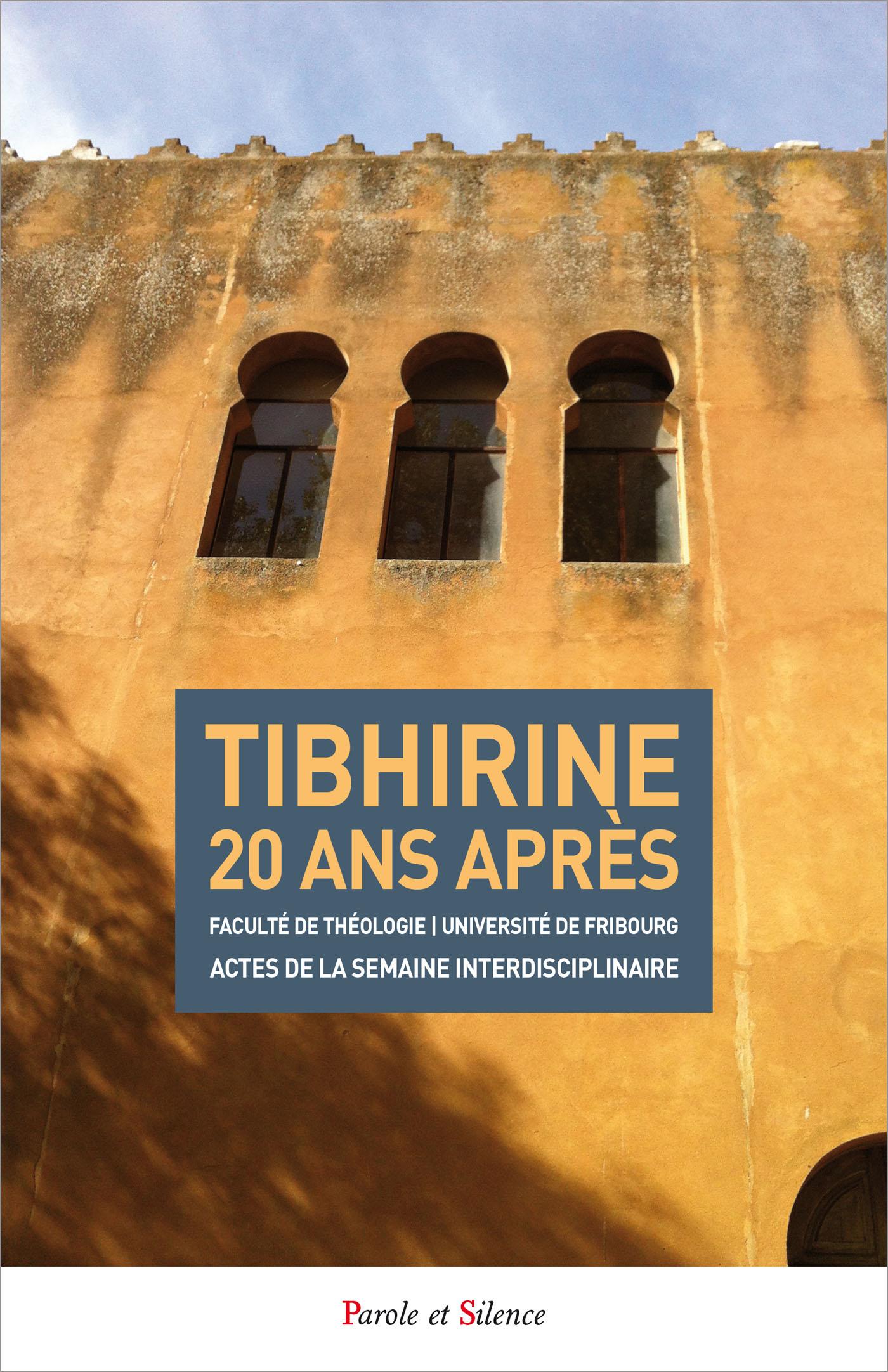 Tibhirine 20 ans après